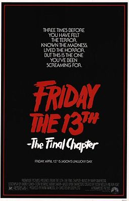"In fairness, ""Friday the 13th: There's Gonna be 8 more of these fuckin' things so get comfortable, folks"" was never going to fit on the marquee."